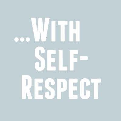With Self-respect